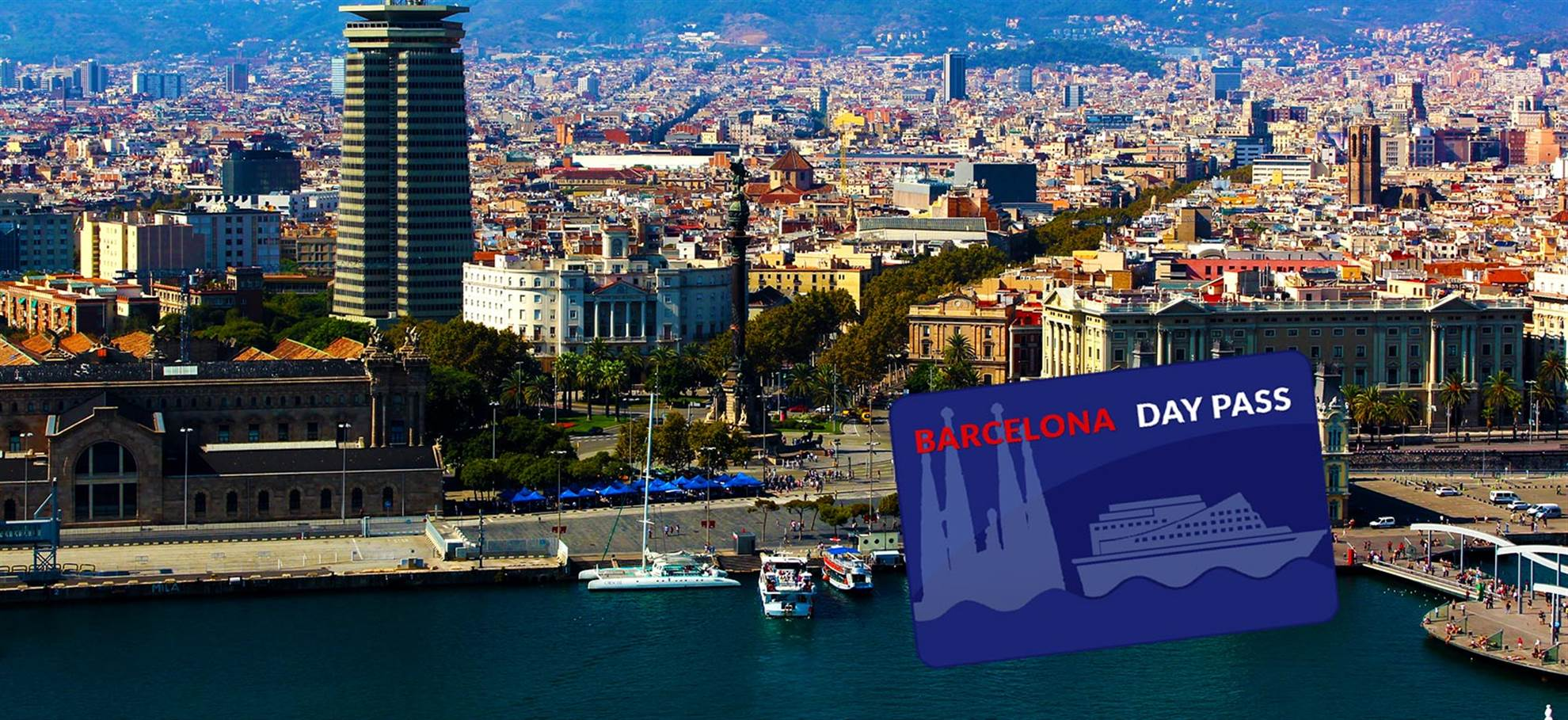 Barcelona Day Pass from Port of BCN
